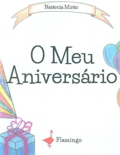 O meu aniversário (Natércia Mirão)