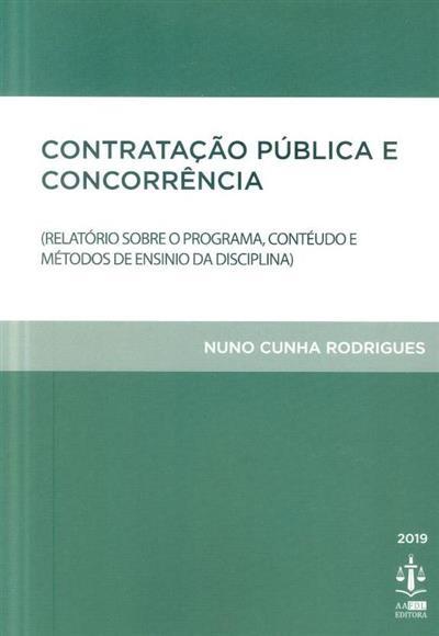Contratação pública e concorrência (Nuno Cunha Rodrigues)