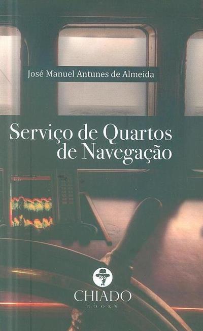Serviço de quartos de navegação (José Manuel Antunes de Almeida)