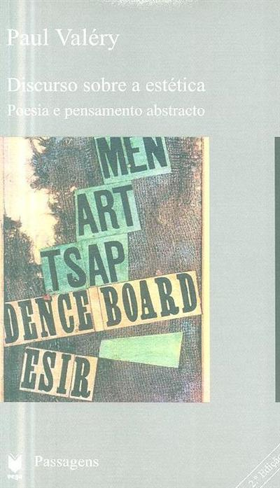 Discurso sobre a estética poesia e pensamento abstracto (Paul Valéry)