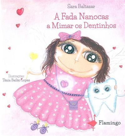 A fada Nanocas a mimar os dentinhos (Sara Baltazar)