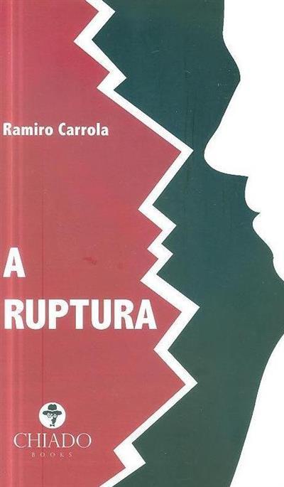 A ruptura (Ramiro Carrola)