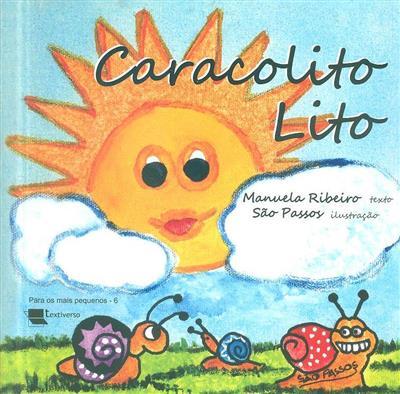 Caracolito Lito (Manuela Ribeiro)