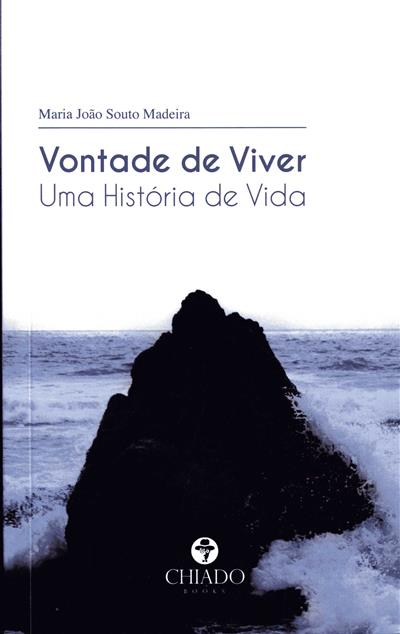 Vontade de viver (Maria João Madeira)