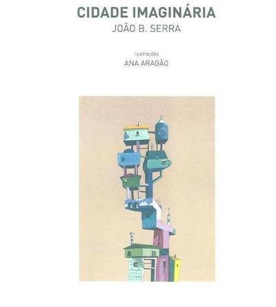 Cidade imaginária (João B. Serra)