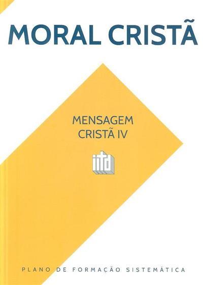 Moral cristã (Instituto Internacional de Teologia à Distância)