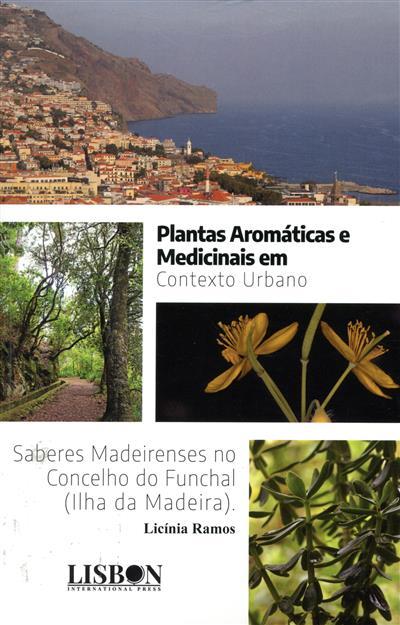 Plantas aromáticas e medicinais em contexto urbano (Licínia Ramos)