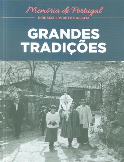 Grandes tradições (Helena Viegas)