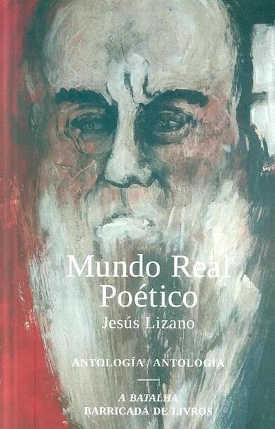 Mundo real poético (Jesús Lizano)