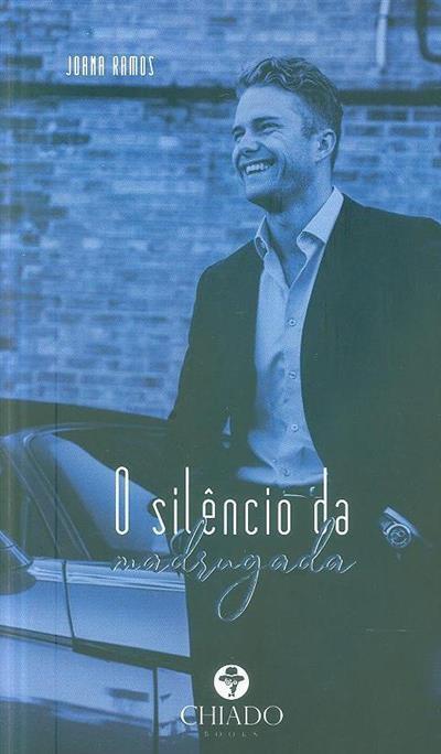 O silêncio da madrugada (Joana Ramos)