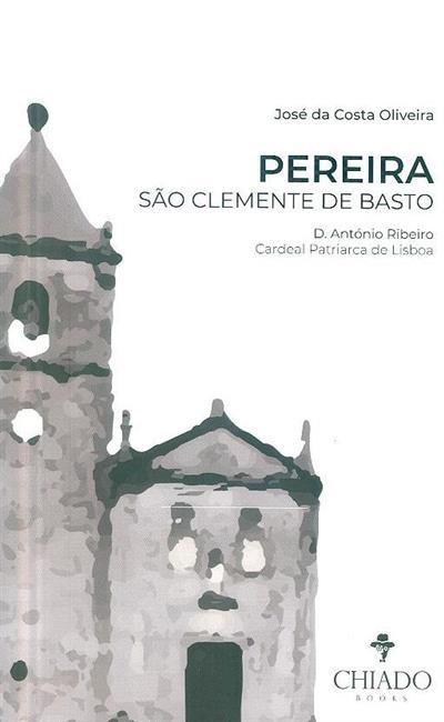 Pereira São Clemente de Basto (José da Costa Oliveira)