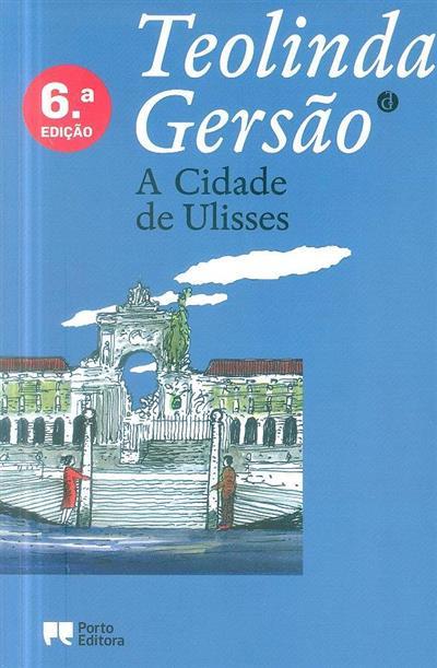 A cidade de Ulisses (Teolinda Gersão)