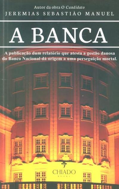 A banca (Jeremias Sebastião Manuel)