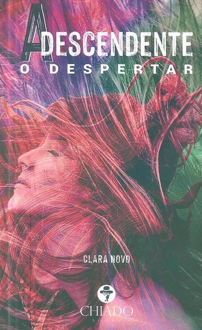A descendente (Clara Novo)