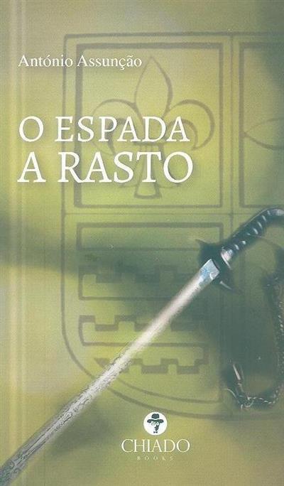 O espada a rasto (António Assunção)