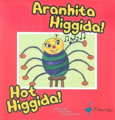 Aranhita Higgida! (Silvina Barcelos)