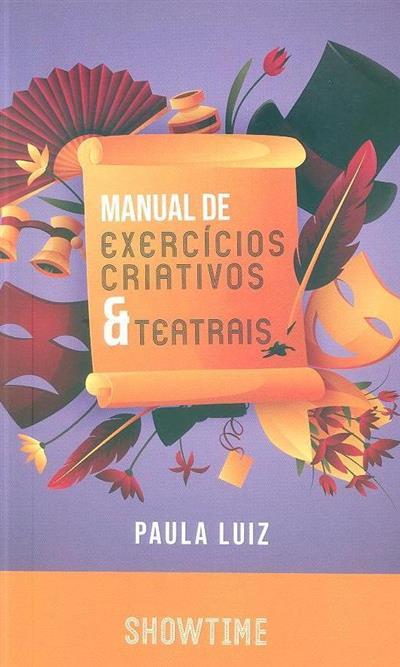 Manual de exercícios criativos e teatrais (Paula Luiz)