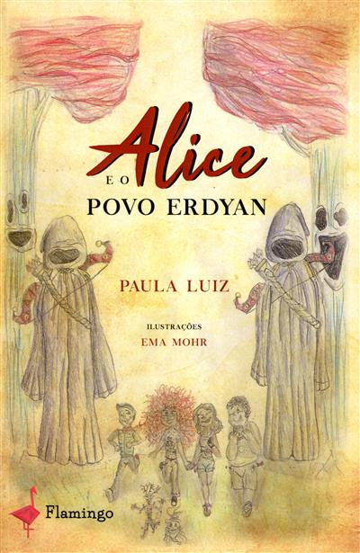 Alice e o Povo Erdyan  (Paula Luiz)