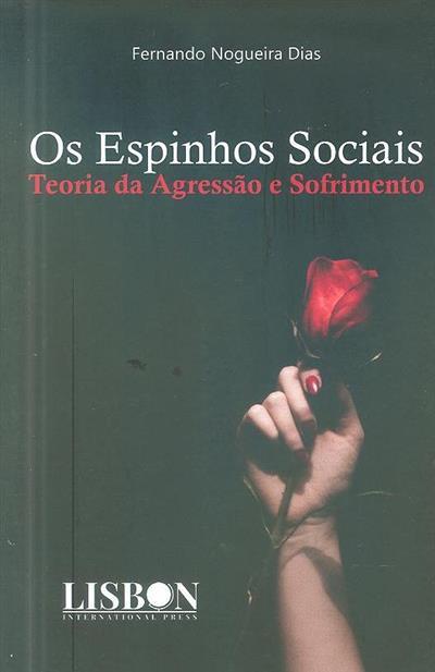 Os espinhos sociais (Fernando Nogueira Dias)