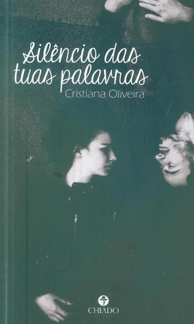 Silêncio das tuas palavras (Cristiana Oliveira)