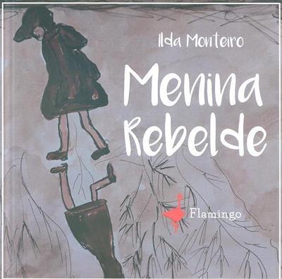 Menina rebelde (Ilda Monteiro)
