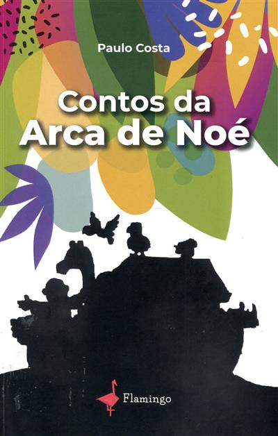 Contos da Arca de Noé (Paulo Costa)