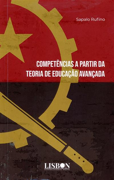 Competências a partir da teoria de educação avançada (C. Sapalo André Rufino)