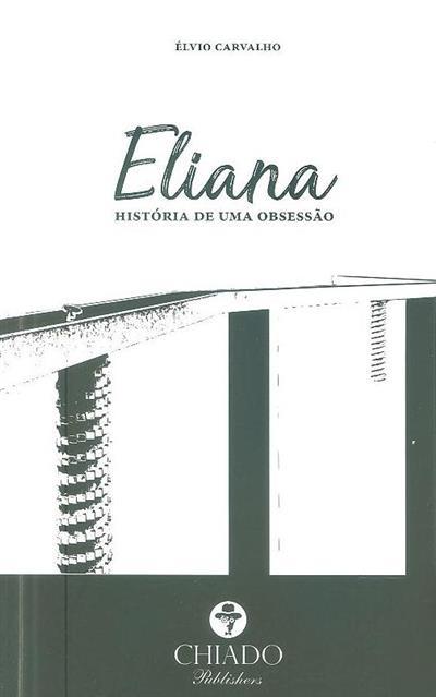 Eliana - história de uma obsessão (Élvio Carvalho)