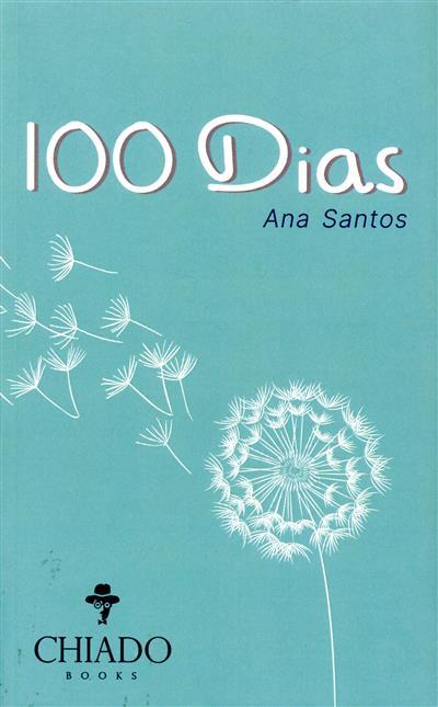 100 dias (Ana Santos)