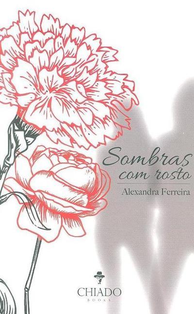 Sombras com rosto (Alexandra Ferreira)