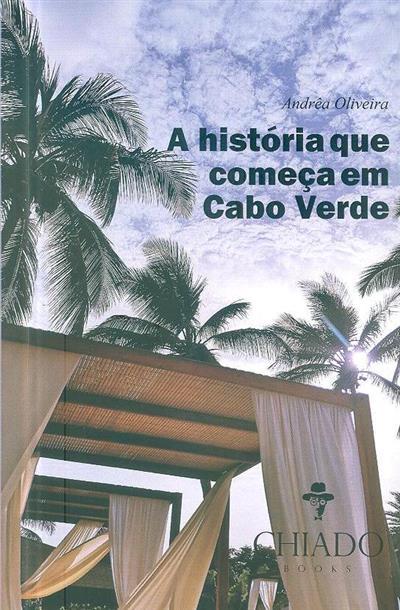 A história que começa em Cabo Verde (Andrêa Oliveira)
