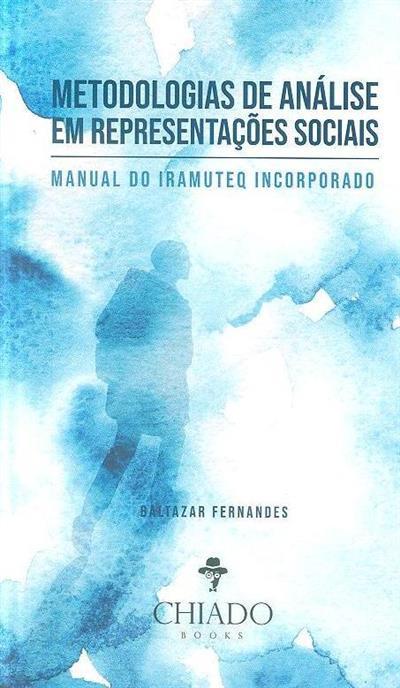 Metodologias de análise em representações sociais (Baltazar Fernandes)