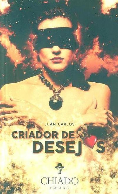 Criador de desejos (Juan Carlos)