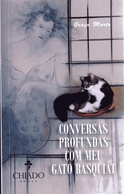 Conversas profundas com o meu gato Basquiat (Graça Marto)