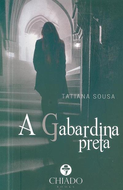 A gabardina preta (Tatiana Sousa)