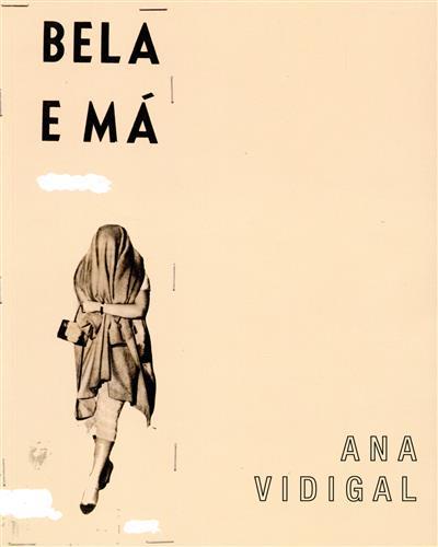 Bela e má (Ana Vidigal)