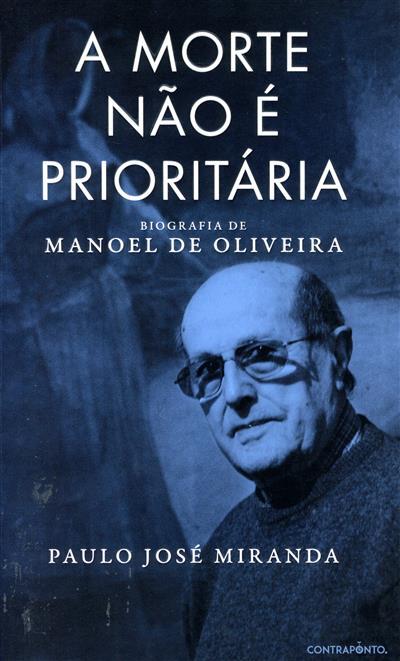 A morte não é prioritária (Paulo José Miranda)