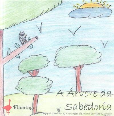 A árvore da sabedoria (Raquel Carrilho)