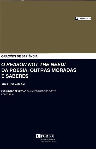 O reason not the need! Da poesia, outras moradas e saberes (Ana Luísa Amaral)