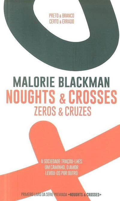 Zeros e cruzes (Mallorie Blackman)
