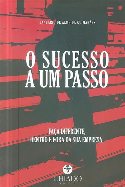 O sucesso a um passo (Januário de Almeida Guimarães)