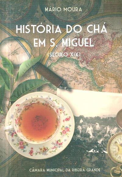 História do chá em S. Miguel (Mário Moura)