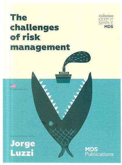 The challenges of risk management