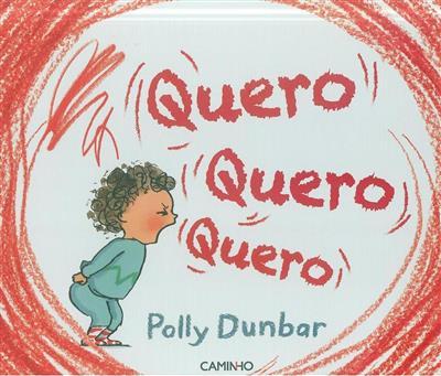 Quero, quero, quero (Polly Dumbar)