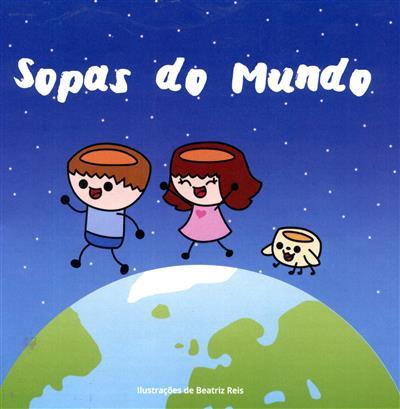 Sopas do mundo (Célia Pereira... [et al.])