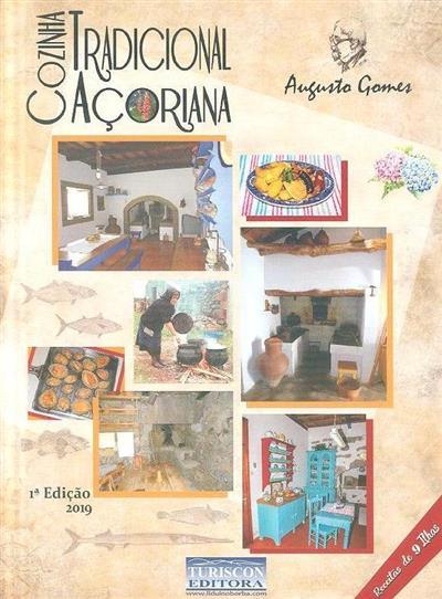 Cozinha tradicional açoriana (Augusto Gomes)
