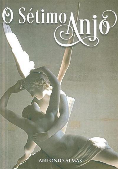 O sétimo anjo (António Almas)