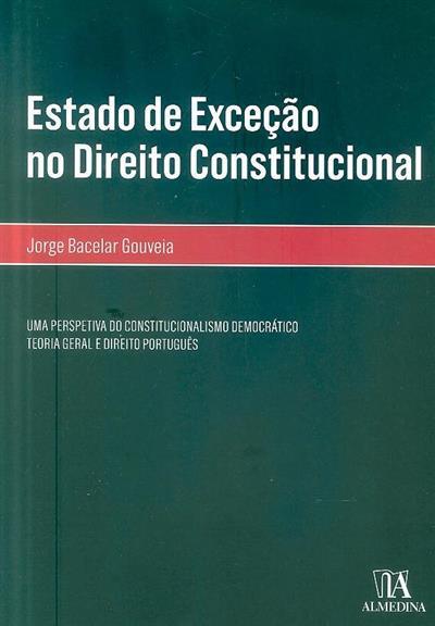Estado de exceção no direito constitucional (Jorge Bacelar Gouveia)