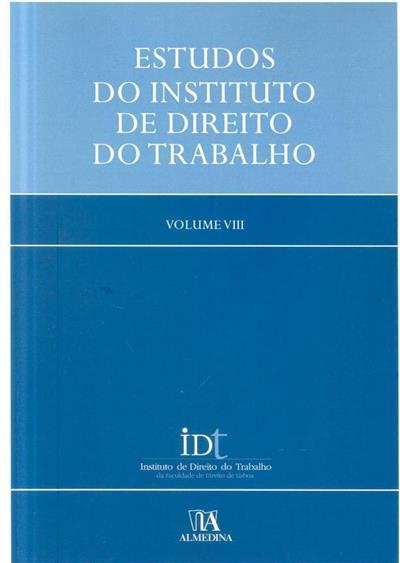 Estudos do Instituto de Direito do Trabalho (Pedro Romano Martinez, Luís Gonçalves da Silva)