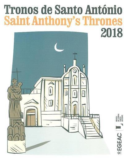 Tronos de Santo António, 2018 (coord. geral Pedro Teotónio Pereira, Paulo Almeida)